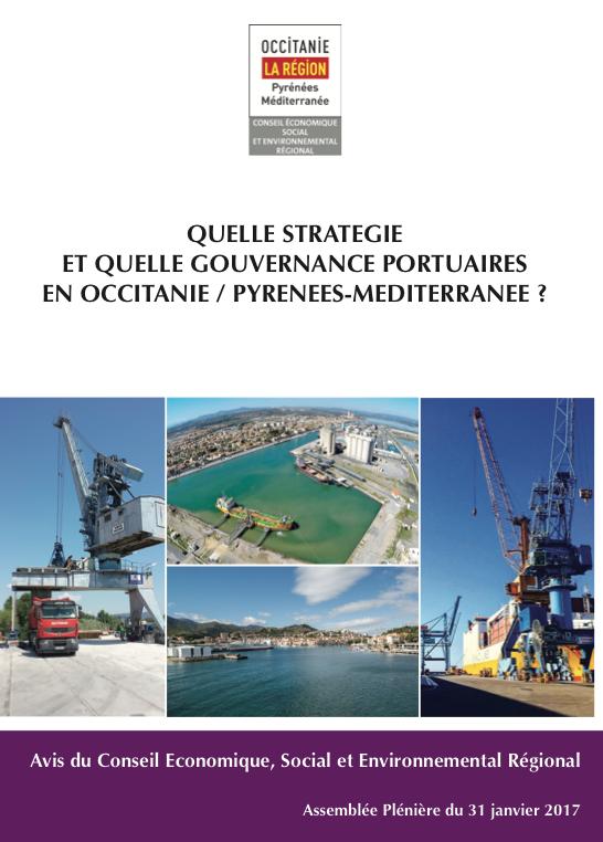 Avis – Quelle stratégie et quelle gouvernance portuaire en Occitanie / Pyrénées-Méditerranée ?